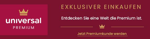 Exklusiver einkaufen mit Universal Premium