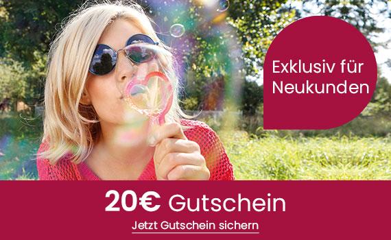 Exklusiv für Neukunden 20€ Gutschein gültig auf jedes Sortiment!