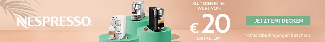 Nespresso Kaffeemaschinen kaufen und 20€ Gutschein erhalten
